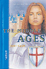Nextext Stories in History  Student Text The Middle Ages, 350-1450-9780618142217