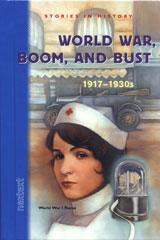 Nextext Stories in History  Student Text World War, Boom and Bust, 1917-1930s-9780618222025