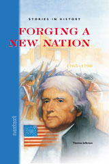 Nextext Stories in History  Student Text Forging a New Nation, 1765-1790-9780618222094