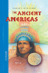 Nextext Stories in History  Teacher Resource Manual The Ancient Americas, 30,000 B.C.-A.D. 1600-9780618255252