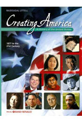 Creating America: 1877 to the 21st Century Student Edition © 2005 1877 to the 21st Century