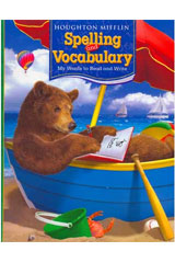 Houghton Mifflin Spelling and Vocabulary  Consumable Student Book Ball and Stick Grade 1-9780618473502