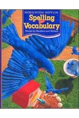Houghton Mifflin Spelling and Vocabulary  Consumable Student Book Ball and Stick Grade 3-9780618492053