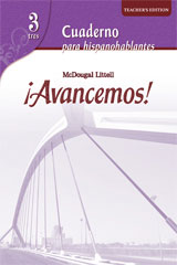 ¡Avancemos!  Cuaderno para hispanohablantes Workbook Teacher's Edition Level 3-9780618752300