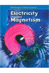 McDougal Littell Science: Electricity and Magnetism  Student Edition-9780618842575