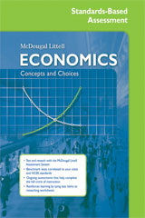 Economics: Concepts and Choices Standards-Based Assessment and Reteaching