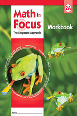 Math in Focus: Singapore Math Student Workbook, Book A Grade 2