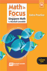 Math in Focus: Singapore Math  Extra Practice, Book A Grade 1-9780669015676
