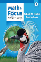Math in Focus: Singapore Math  School-to-Home Connections Grade 4-9780669027655