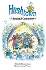 Steck-Vaughn Pair-It Books Proficiency Stage 5  Leveled Reader 6pk Hushtown: A Peaceful Community-9780739808894