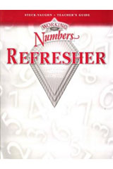 Working with Numbers: Refresher  Teacher's Guide Grades 5-9-9780739844120