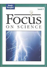 Focus on Science  Student Edition Grade 6 - Level F Reading Level 5-9780739891490