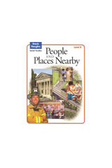 Steck-Vaughn Social Studies © 2004  Student Edition People/Places Nearby-9780739892190