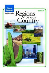 Steck-Vaughn Social Studies © 2004  Teachers Guide Regions of Our Country-9780739892336