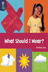 Rigby Lighthouse  Individual Student Edition (Levels B-D) What Should I Wear?-9780757819162