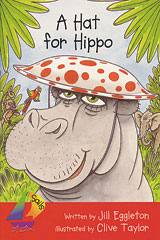 Rigby Sails Early  Leveled Reader 6pk Red A Hat For Hippo-9780757829093