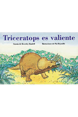 Rigby PM Coleccion  Leveled Reader 6pk verde (green) Triceratops es valiente (Brave Triceratops)-9780757830334