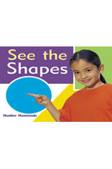 Rigby Focus Emergent  Leveled Reader 6pk Nonfiction (Levels A-E) See the Shapes-9780757852886