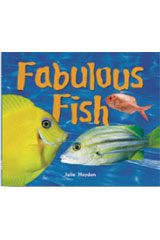 Rigby Focus Early  Leveled Reader 6pk Nonfiction Fabulous Fish-9780757853289