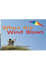 Rigby Focus Early  Leveled Reader Bookroom Package Nonfiction (Levels F-I) When the Wind Blows-9780757855375