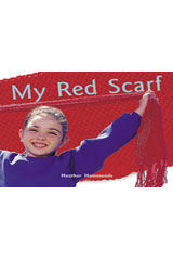 Rigby Focus Early  Leveled Reader Bookroom Package Nonfiction (Levels F-I) My Red Scarf-9780757855405