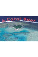 Rigby Focus Early  Leveled Reader Bookroom Package Nonfiction (Levels F-I) A Coral Reef-9780757855474