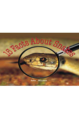 Rigby Focus Early Fluency  Leveled Reader Bookroom Package Nonfiction (Levels I-N) 15 Facts About Snakes-9780757855764