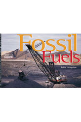 Rigby Focus Early Fluency  Leveled Reader Bookroom Package Nonfiction (Levels I-N) Fossil Fuels-9780757855894