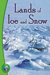 Rigby InfoQuest Leveled Reader 6pk Nonfiction Lands of Ice and Snow