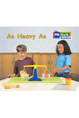 Rigby PM Math Readers  Individual Student Edition Yellow As Heavy As-9780757873799