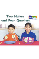 Rigby PM Math Readers  Individual Student Edition Blue (Levels 10-13) Two Halves and Four Quarters-9780757873980