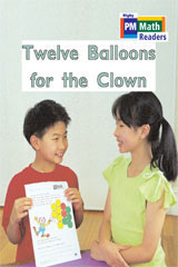 Rigby PM Math Readers  Individual Student Edition Green Twelve Balloons for the Clown-9780757874116