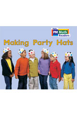 Rigby PM Math Readers  Leveled Reader 6pk Yellow (Levels 6-9) Making Party Hats-9780757874307