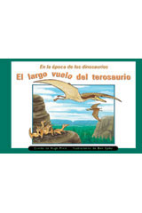 Rigby PM Coleccion  Leveled Reader 6pk anaranjado (orange) El Largo vuelo del terosaurio (Ptersaur's Long Flight)-9780757882869