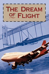 Rigby Focus Fluency  Leveled Reader Bookroom Package Nonfiction (Levels O-S) The Dream of Flight-9780757883859
