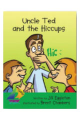 Rigby Sails Early  Leveled Reader 6pk Green Uncle Ted and the Hiccups-9780757893537