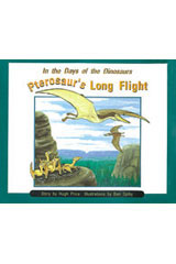 Rigby PM Collection  Individual Student Edition Orange (Levels 15-16) In the Days of Dinosaurs: Pterosaur's Long Flight-9780763519582