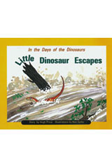Rigby PM Collection  Individual Student Edition Turquoise (Levels 17-18) In the Days of Dinosaurs: Little Dinosaur Escapes-9780763519889