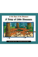 Rigby PM Collection  Individual Student Edition Purple (Levels 19-20) In the Days of Dinosaurs: A Troop of Little Dinosaurs-9780763527860
