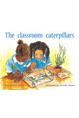 Rigby PM Plus  Leveled Reader 6pk Green (Levels 12-14) The Classroom Caterpillars-9780763538705