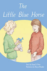 Rigby PM Plus  Leveled Reader 6pk Orange (Levels 15-16) The Little Blue Horse-9780763538910