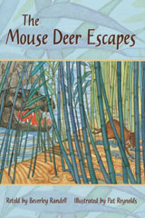 Rigby PM Plus Leveled Reader 6pk Turquoise (Levels 17-18) The Mouse Deer Escapes