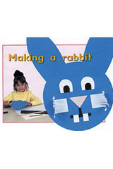 Rigby PM Plus Starters  Individual Student Edition Magenta (Level 1) Making A Rabbit-9780763559496