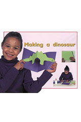 Rigby PM Plus Starters  Individual Student Edition Magenta (Level 1) Making a Dinosaur-9780763559502