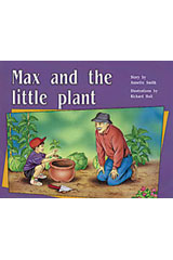 Rigby PM Plus  Individual Student Edition Yellow (Levels 6-8) Max and the Little Plant-9780763560317