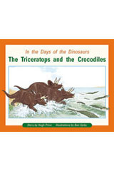 Rigby PM Plus  Individual Student Edition Orange (Levels 15-16) In the Days of Dinosaurs: The Triceratops and the Crocodiles-9780763574055