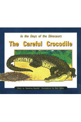 Rigby PM Collection  Leveled Reader 6pk Orange (Levels 15-16) In the Days of Dinosaurs: The Careful Crocodile-9780763583439