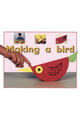 Rigby PM Plus Starters  Leveled Reader 6pk Magenta (Level 1) Making a Bird-9780763597061