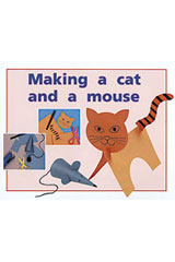 Rigby PM Plus  Leveled Reader 6pk Red (Levels 3-5) Making a Cat and a Mouse-9780763597580