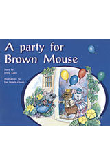 Rigby PM Plus  Leveled Reader 6pk Yellow (Levels 6-8) A Party For Brown Mouse-9780763597832